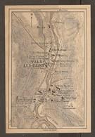 CARTE PLAN 1927 - VALS Les BAINS CASINO Éts BAINS DOUCHES NOMBREUX HOTELS USINE De SOIE ARTIFICIELLE Éts THERMAL - Topographical Maps