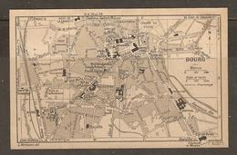 CARTE PLAN 1927 - BOURG - CASERNES ASILE De La MADELEINE BAINS CHAMP De FOIRE STATION GARE TRAMWAYS - Topographical Maps