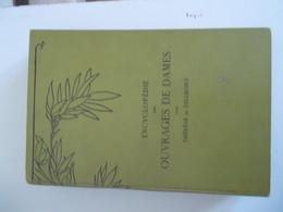 ENCYCLOPEDIE DES OUVRAGES DE DAMES PAR THERESE DE DILLMONT - Encyclopaedia