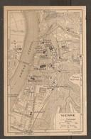 CARTE PLAN 1927 - VIENNE - CASERNE THÉATRE ROMAIN EMBARCADERE Des BATEAUX - Topographical Maps