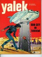 Yalek - Sun-City De Lichtstad (1ste Druk) 1976 - Yalek