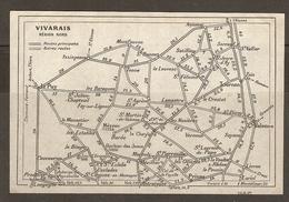 CARTE PLAN 1927 - VIVARAIS RÉGION NORD - ROUTES PRINCIPALES AUTRES ROUTES - PRIVAS COUCOURON YSSINGEAUX SOYONS VALENCE - Topographical Maps