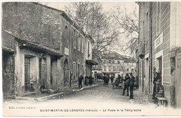 SAINT MARTIN DE LONDRES - La Poste Et Le Télégraphe  (1413 ASO) - France