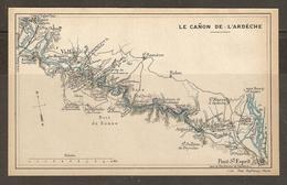CARTE PLAN 1927 - LE CANON De L'ARDECHE - VALLON PONT SAINT ESPRIT BOIS De RONZE SALAVAS AIGUEZE VIRAC - Topographical Maps