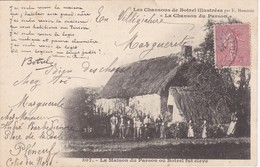 Chansons De Botrel - La Chanson Du Pardon - Botrel A été élevé Dans Cette Maison - Bretagne