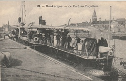 DUNKERQUE - Le Port, Un Torpilleur - Guerra