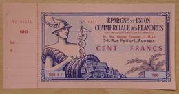 Lille (59) 100 Francs Epargne Et Union Commerciale Des Flandres - Bons & Nécessité