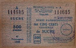 Ticket D'approvisionnement Pour Cinq Cent Gramme De Sucre 4 èmeTrimestre 1949 - Bons & Nécessité