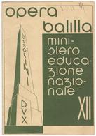 PAGELLA OPERA BALILLA ANNO XII- FASCISMO - Diploma & School Reports