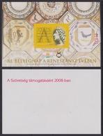 KING Mathias Year Of Renaissance Initial Letter Hunfila 2008 Exhibition MABÉOSZ Hungary Philatelists Commemorative Sheet - Commemorative Sheets