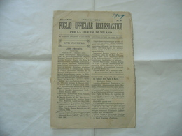 FOGLIO UFFICIALE ECCLESIASTICO DIOCESI DI MILANO N.2 1909 BORDO ROVINATO - Religion