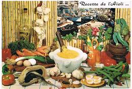 RECETTES  DE CUISINE  RECETTE DE L AIOLI  CPM    TBE  RE01 - Ricette Di Cucina