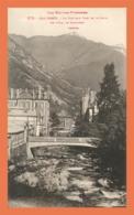 A711 / 611 65 - CAUTERETS Nouveau Pont Et Le Gave - Cauterets