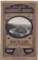Guide Des Ardennes Belges  Bouillon - Culture