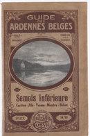 Guide Des Ardennes Belges  Semois Inférieure    Corbion, Alle, Vresse, Membre, Bohan - Culture