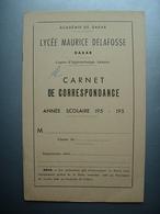 Couverture Carnet De Correspondance Lycée Delafosse Dakar Années 1950 - Diploma & School Reports