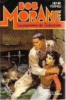 Bob Morane  °°°° La Couronne De Galconde - Bob Morane