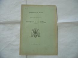 PELLEGRINAGGI DI LONDRA E DI ROMA ARCHIDIOCESI DI MILANO 1908 - Religion