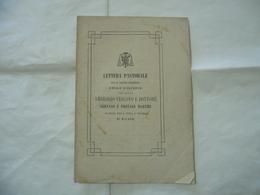 LETTERA PASTORALE RELIQUIE SANTI AMBROGIO GERVASO ARCHIDIOCESI DI MILANO 1874 - Religion