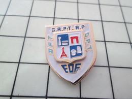 713F Pin's Pins / Beau Et Rare / THEME : EDF / DPT GRPT RP SPT ça Fait Rêver !!! - EDF GDF