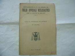 FOGLIO UFFICIALE ECCLESIASTICO CONGRESSO EUCARISTICO DI COLONIA MILANO 1909 - Religion