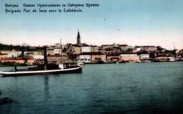 CPA - BELGRADE - PORT De SAVA Avec La Cathédrale … - Serbie