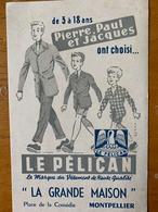 1 BUVARD LE PELICAN - Textile & Vestimentaire