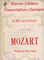 Oeuvres Célèbres Et Transcriptions Classiques Mozart Menuet De Don Juan Piano Et Violon N°1163  Etat Moyen - Scores & Partitions