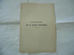 ISTRUZIONE PER GLI ARCHIVI PARROCCHIALI  MILANO 1900. - Religion