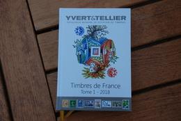 Catalogue Yvert & Tellier - Timbres De France (Tome 1) 2018 - Francia