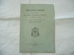 PRIMA LETTERA PASTORALE IL CARDINALE ACHILLE RATTI ARCIVESCOVO DI MILANO 1921 - Religion