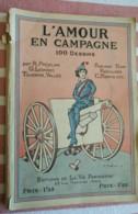 L'AMOUR EN CAMPAGNE - 100 DESSINS - PREJEAN - HEROUARD - FABIANO - LEONNEC - NAM - TOURAINE - 1900 - 1949