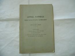 LETTERA PASTORALE EPISCOPATO LOMBARDO EMIGRAZIONE LEVA MILITARE MILANO 1899. - Religion