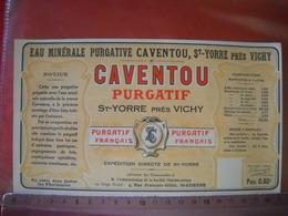 étiquette Neuve , Publicitée Eau Minérale Caventou, St Yorre . Uniface . - Pubblicitari