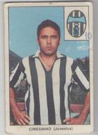 JUVENTUS CALCIO..CINESINHO......MUNDIAL....SOCCER...WORLD CUP.....FOOTBALL....FIFA - Trading Cards