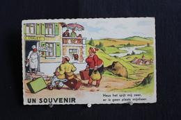 JA 218 - Humour - Un Souvenir - Heus Het Spijt Mij Zeer, Er Is Geen Plaats Mijnheer - Circulé 1960 - Humor