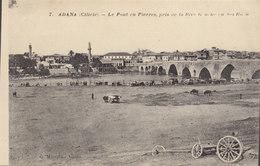 Adana  : Cilicie  : Le Pont De Pierres   ///   Mai . 20 ///  Ref.  11.487 - Turkey