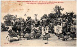 DAHOMEY - Groupe De Danseurs - Dahomey