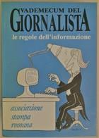 VADEMECUM DEL GIORNALISTA - Giornalismo