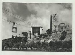 ERICE - STAZIONE DI ARRIVO DELLA FUNIVIA   VIAGGIATA   FG - Trapani