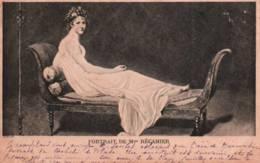 CPA - Mme RECAMIER - Portrait ... - Œuvre De DAVID … - Femmes Célèbres