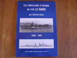 LES TORPILLEURS D'ESCADRE DU TYPE LE HARDI Guerre 40 45 Plan Navire Armée France Force Navale Marin Mer - Boats