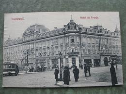 BUCURESTI - HOTEL DE FRANJA 1916 - Roumanie