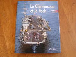 LE CLEMENCEAU ET LE FOCH Porte Avion Aéronavale Marine Nationale Française Navire Armée France Force Navale Marin Mer - Boats