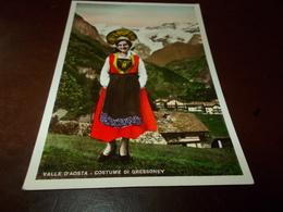 B765  Valle D'aosta Costume Di Gressoney Segno Di Matita Al Retro - Italia
