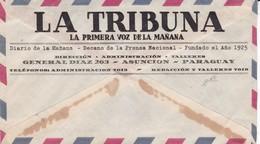 DIARIO LA TRIBUNA. PARAGUAY COMMERCIAL COVER, CIRCULEE DE ASUNCION A BUENOS AIRES, ARGENTINE CIRCA 1940 PAR AVION -LILHU - Paraguay