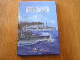 HISTOIRE DES CUIRASSES D'ESCADRE Iéna Et Suffren Navire Armée France Force Navale Marin Mer Guerre 14 18 Dardanelles - Boats