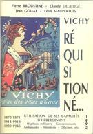 VICHY REQUISITIONNE - HÔPITAUX MILITAIRES - GOUVERNEMENTS - MINISTERES - PHILATELIE - CACHETS, CENSURES, CPA, WW1,WW2 - France