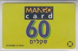 ISRAEL 2000 MANGO CARD 60 SHEKELS - Israel