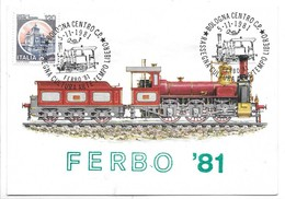1871 - Locomotiva A Quattro Ruote Accoppiate - Costruita Da G. Sigl A Wiener Neustadt - Annullo Ferbo 81 (Bologna). - Eisenbahnen